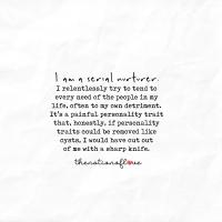 I'm a serial nurturer